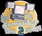 Computer with 2 Brains